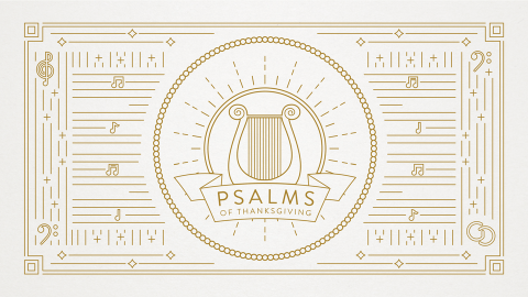 Psalms of Thanksgiving